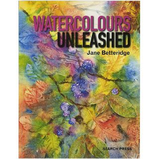 Watercolour unleashed  von Jane Betteridge