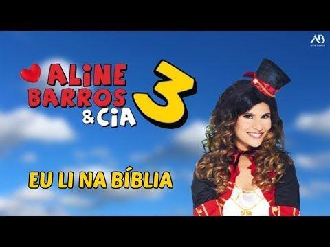 Dvd Aline Barros Cia 3 Eu Li Na Biblia Youtube Arca De Noe