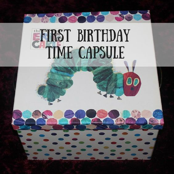 Time Capsule, First Birthdays And Birthdays On Pinterest