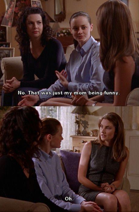 Haha, only Gilmore Girls fanatics get their sense of humor!