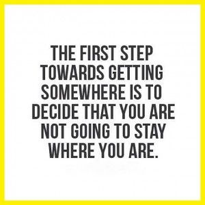 Take Big Steps To Get Out Of A Rut! Lots of people will convince you to stay in a job, a relationship or a living situaltion where you just know you don?t belong. From the well-meaning in your life you will hear about: How you have to be cautious. How there aren?t many better things ?out there.? How you need to have something better before you leave. How you need to stop being so emotional, so unreasonable, so fickle, so entitled or so ambitious. Have you been there?: