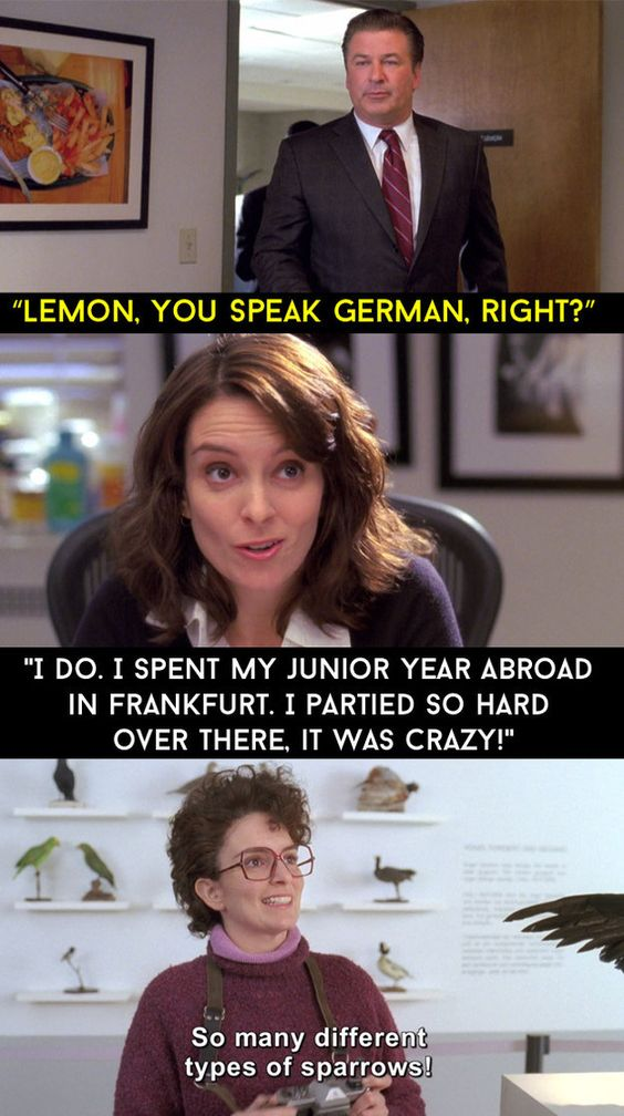 """When Liz was asked if she could speak German. 