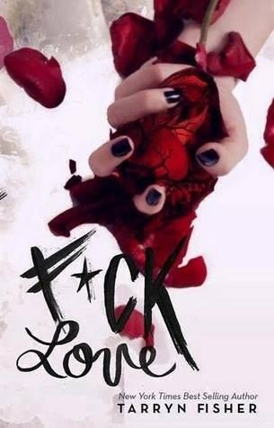 Cover Reveal: F*ck Love by Tarryn Fisher!