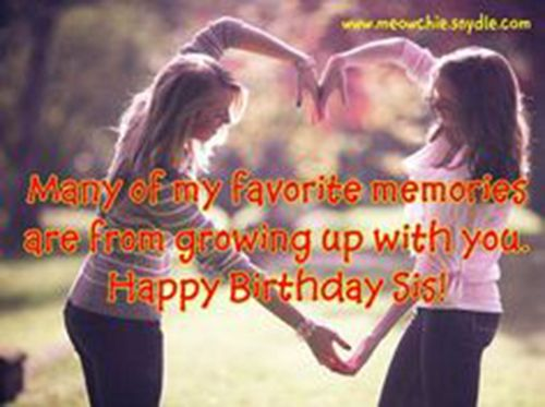 31  Heart Touching Birthday Wishes For Sister