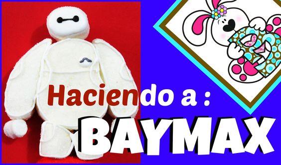 Haciendo a Baymax