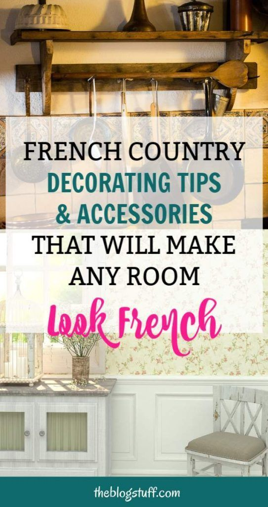 French Country Style Accessories Decorating Tips For A Provencal Look In 2020 French Country Rug French Country Decorating French Country Decorating Kitchen