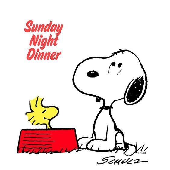 Sunday night dinner.