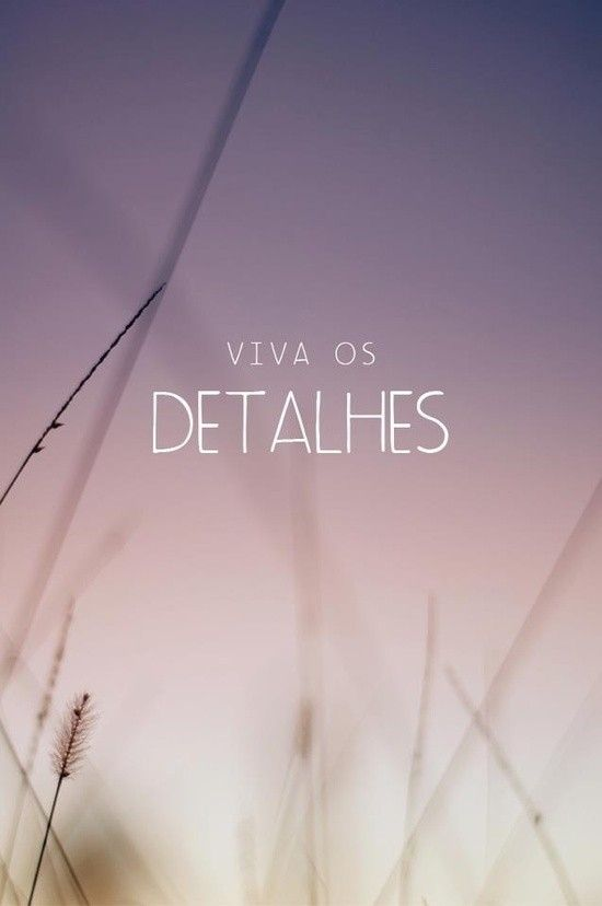 #vida #detalhes: