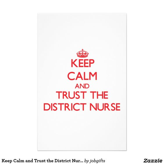Keep Calm and Trust the District Nurse Stationery