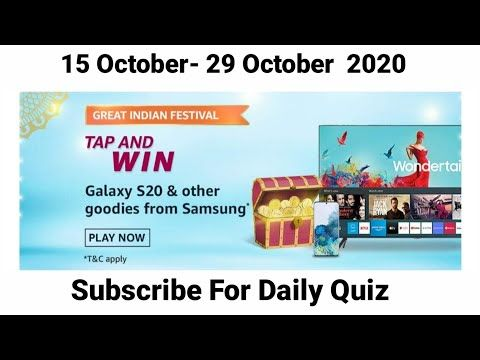 Amazon Tap And Win Quiz Answers Amazon Great Indian Festival Quiz Answers Win Galaxy S20 Youtube In 2020 Quiz Indian Festivals Festival
