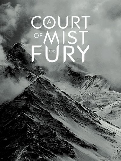 """chainsaw-assassin: """" A Court of Mist and Fury by Sarah J. Maas """"Feyre survived Amarantha's clutches to return to the Spring Court–but at a steep cost. Though she now has the powers of the High Fae,..."""