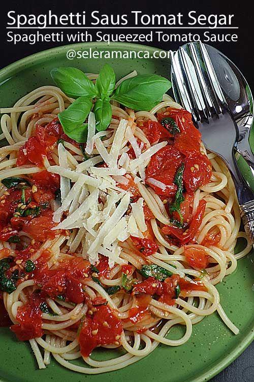 Kumpulan Resep Mancanegara Spaghetti Saus Tomat Segar Resep Saus Tomat Tomat Resep
