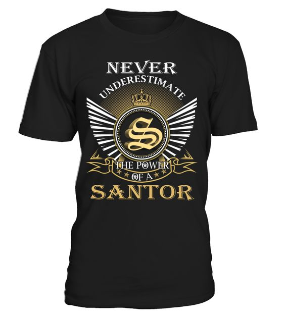 Never Underestimate the Power of a SANTOR