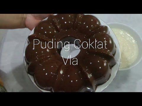 Resep Puding Coklat Vla Youtube Food Receipes Food Pudding Recipes