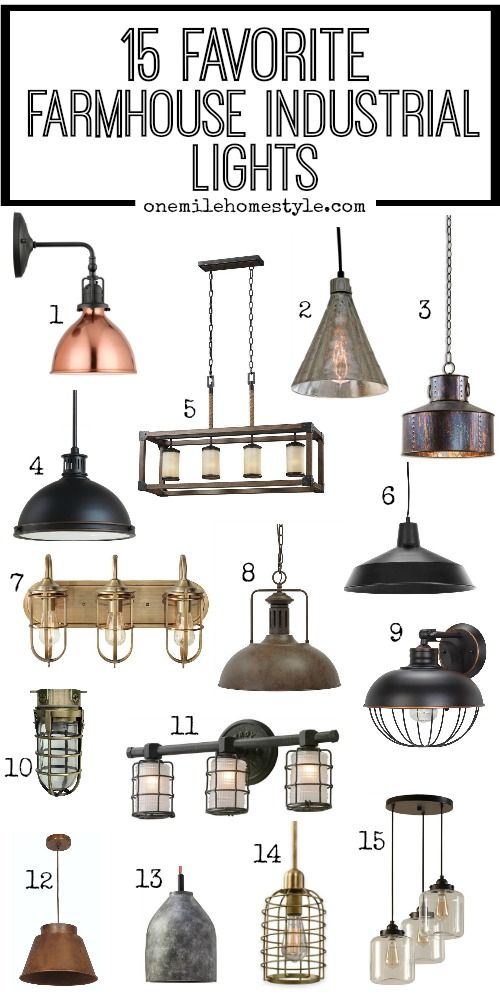 Favorite Farmhouse Industrial Lights