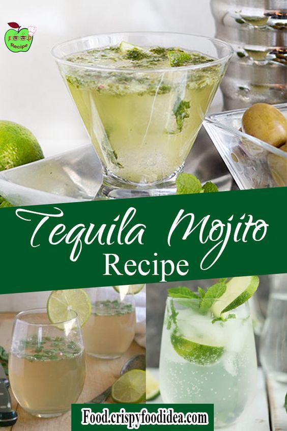 Tequila Mojito Recipe