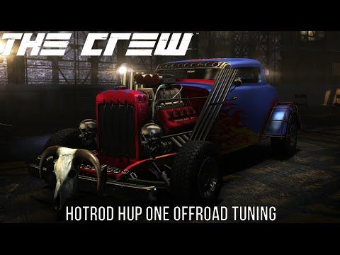 THE CREW - TUNING #14 - HOTROD HUP ONE - OFFROAD/GELÄNDE - [Deutsch/German] HD - YouTube