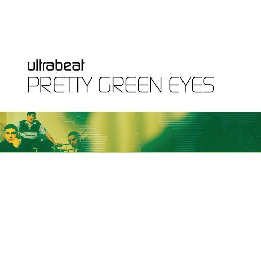 Ultrabeat – Pretty Green Eyes (single cover art)