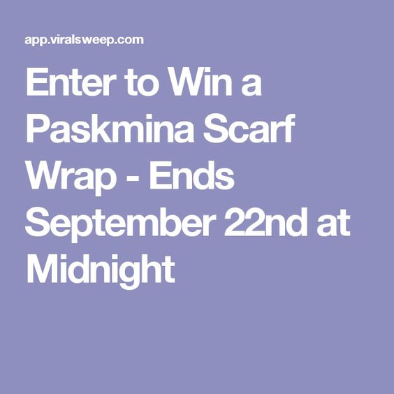 Enter to Win a Paskmina Scarf Wrap - Ends September 22nd at Midnight