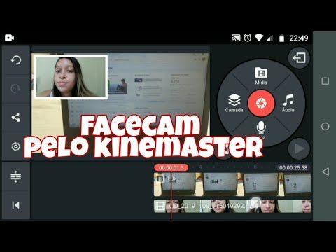 Como Fazer Facecam Pelo Celular No Kinemaster Youtube Celular