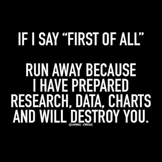 Or I just FLAT OUT ALREADY KNOW THE TRUTH!!!Yep...Bank on it!! You don't have to run..just walk away...but i NEVER said i will NOT follow...