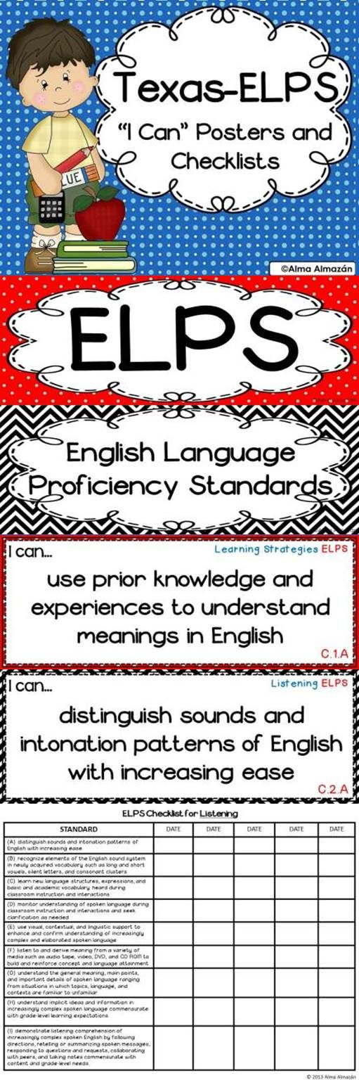 Are you a Texas teacher? Have you been asked by your administrators to have your English Language Proficiency Standards-ELPS posted?  This pack contains each standard ready to print and post.  I also include a checklist for each strand for you to check off when you have taught each standard.---Alma Almazan
