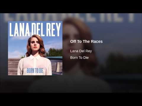 Off To The Races - YouTube