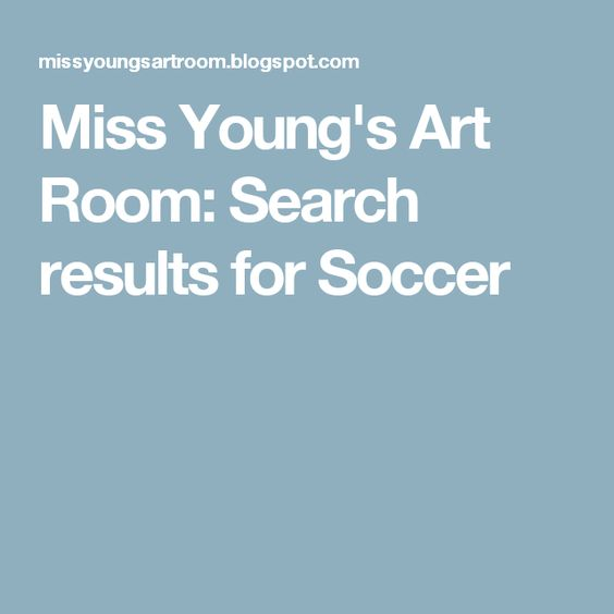 Miss Young's Art Room: Search results for Soccer