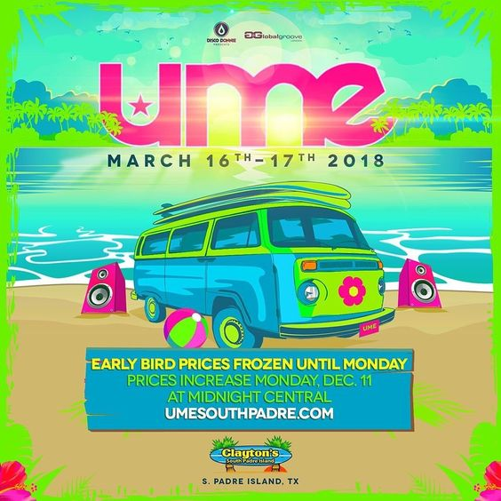 UME tickets @TexasEDMFamily @texasedmfam @DallasEDMFamily @SouthPadreHQ @UMESouthPadre https://t.co/s5KvIf2No5