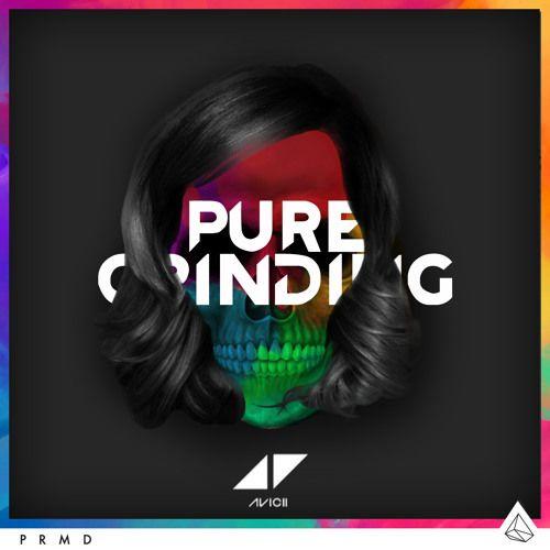 Avicii – Pure Grinding acapella