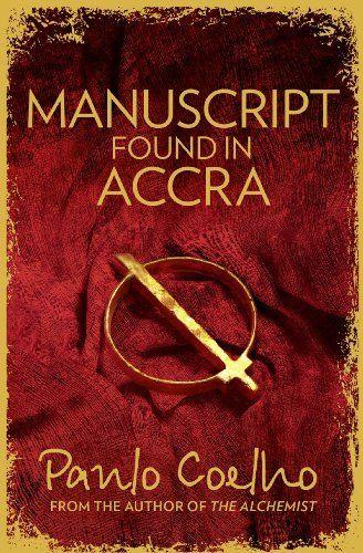 Manuscript Found in Accra by Paulo Coelho, http://www.amazon.co.uk/dp/B00AAU7AI0/ref=cm_sw_r_pi_dp_fdSTtb1ABQ8ZC