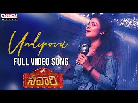 Undipova Full Video Song Savaari Songs Shekar Chandra Nandu Priyanka Sharma Spoorthi Youtube In 2020 Songs Song Lyrics Movie Songs