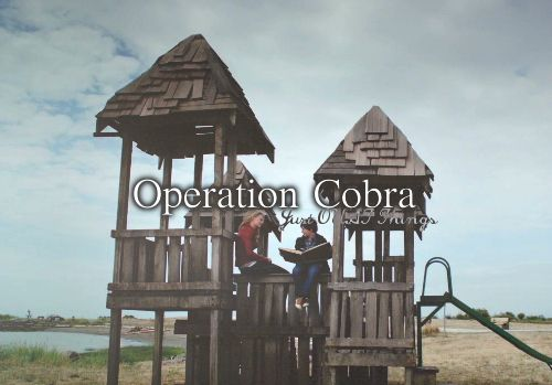 Operation Cobra - Just OUAT things: