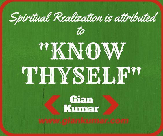 #Realization #Quote #KnowThyself #GianKumar #HappyMonday www.giankumar.com