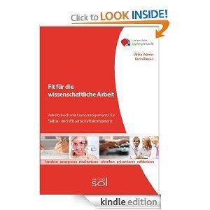 Fit für die wissenschaftliche Arbeit (Unterricht leicht gemacht) (German Edition) by Karin Blesius. $11.66. Publisher: SOL-Verlag GmbH; 1. Auflage edition (July 30, 2011). 262 pages