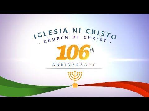 Inc 106th Anniversary Special Tagalog Youtube In 2020 Tagalog Anniversary Company Logo