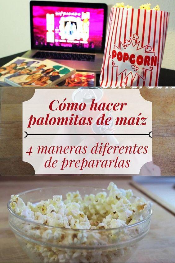 Cómo hacer palomitas de maíz - Pinterest