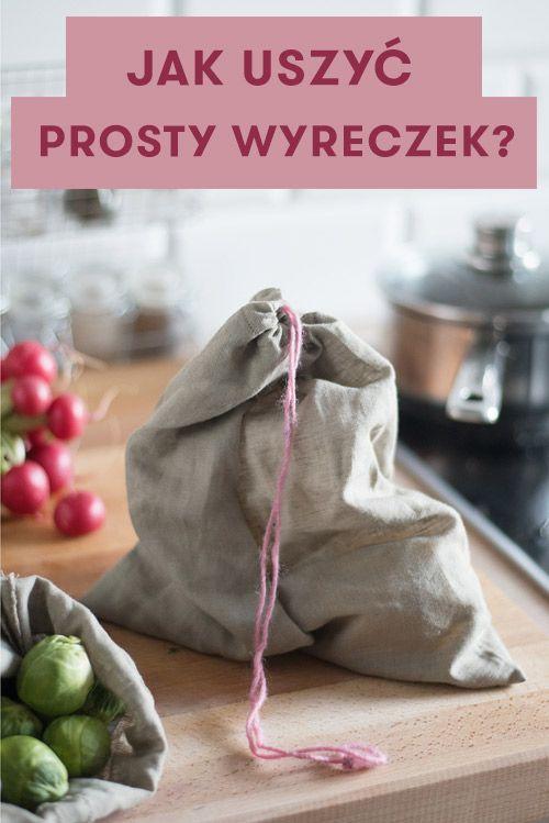Jak Uszyc Prosty Woreczek Na Zakupy Zero Waste Zerowaste Instrukcja Szycie Zero Waste Crafts Sewing