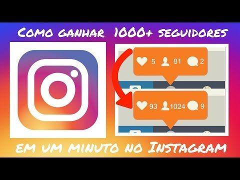 Como Ganhar 1000 Seguidores No Instagram Em 1 Minuto Forma