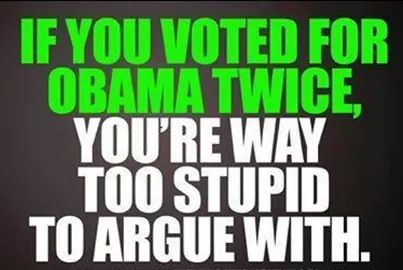 Amen on this one! Let me say that once more....If you voted for BO twice, you're way too stupid to argue with.....let me add you get just what you deserve from the Worst president EVER!! sorry piece of ratcrap!