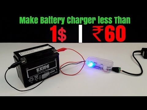 How To Make 12 Volt Battery Charger At Home Youtube Batterie Video Systeme D
