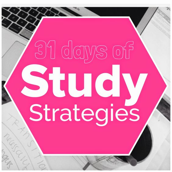 31 study strategies in 31 days. Yes, all back to back like that!