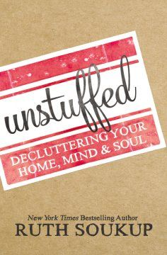 When stuff becomes overwhelming, it's time to get unstuffed by decluttering your…