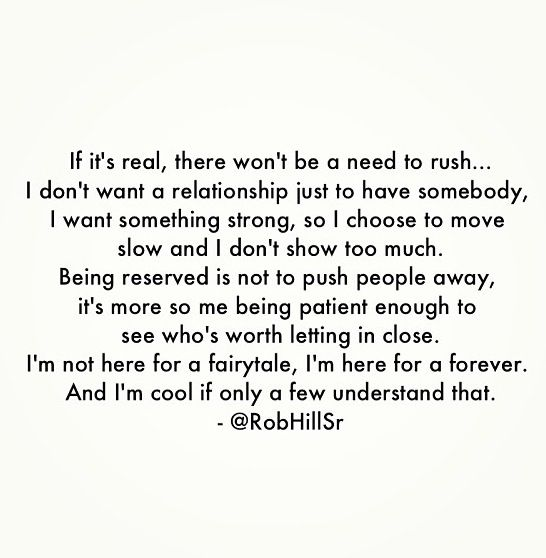 For all the right reasons! Being patient enough to see who's worth the give!