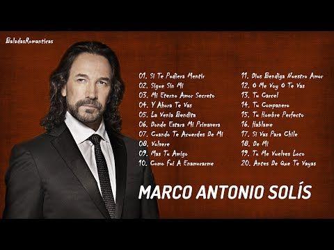 Marco Antonio Solis Sus Mejores Exitos Marco Antonio Solis 30