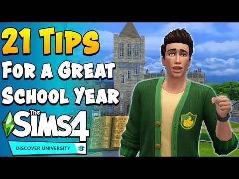 21 Tips For A Great Experience With Discover University The Sims 4 S Latest Expansion Youtube Sims 4 Cheats Sims 4 Sims