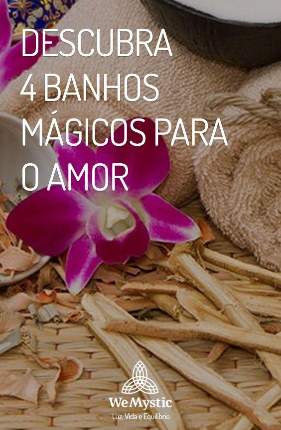 Descubra 4 Banhos Magicos Para O Amor Banhos Banho Para O Amor