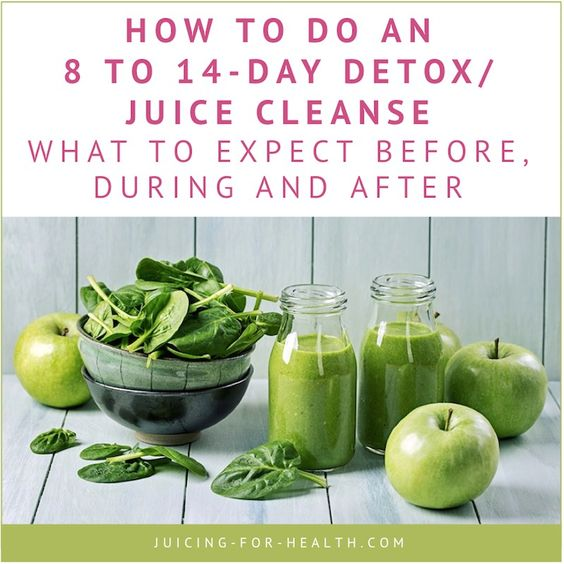 8 to 14-day detox/juice cleanse