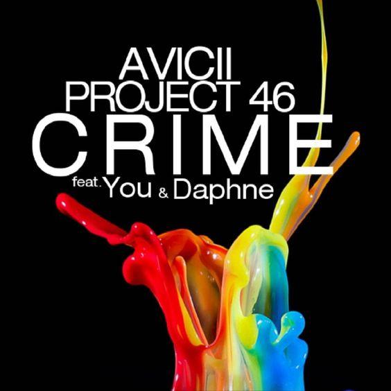 Avicii, Project 46, You & Daphne – Crime (single cover art)
