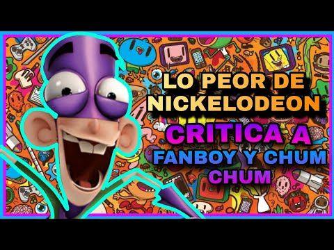 Fanboy Y Chum Chum Intro Español Latino Youtube Chums Fanboys Nickelodeon
